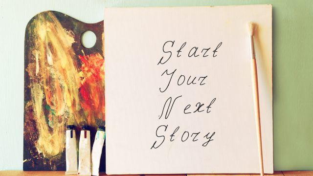 Start Your Next Story sign
